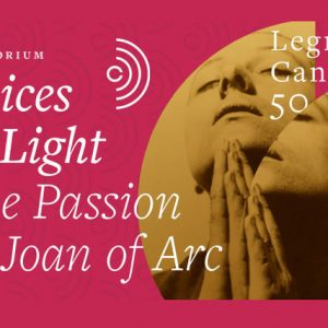 "Oratorium ""Voices of Light – The Passion of Joan of Arc"""