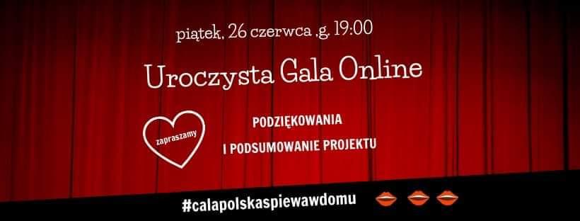 #calapolskaspiewawdomu – Gala Online już dzisiaj