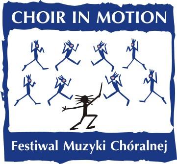 """III Festiwal i Konkurs Chórów i Zespołów Wokalnych """"Choir in Motion"""""""