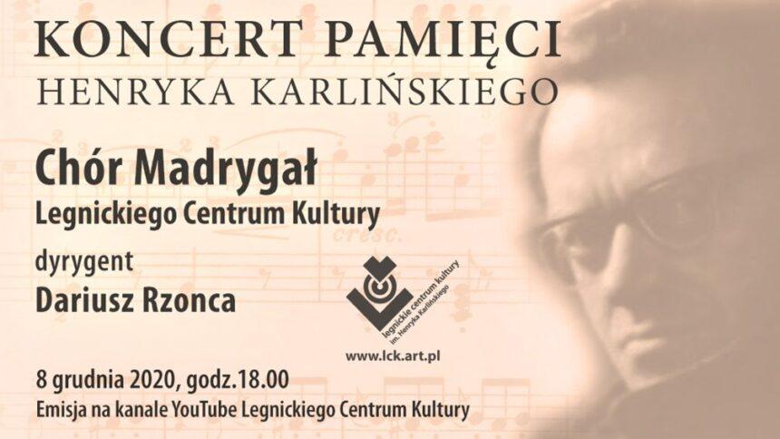 Koncert Pamięci Henryka Karlińskiego już jutro!