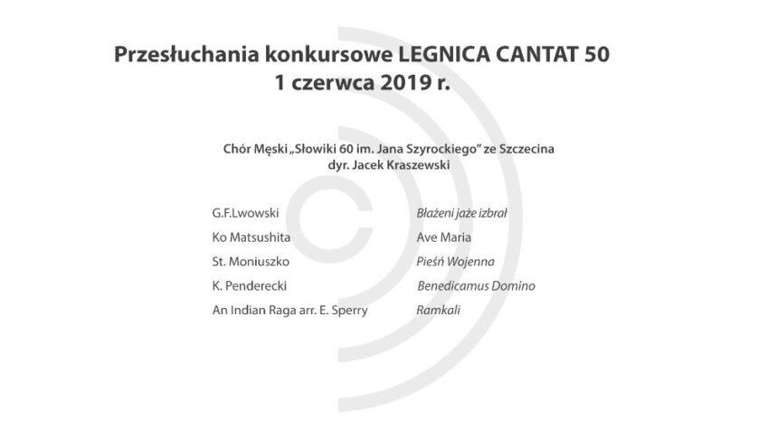 Legnica Cantat 50 – przesłuchania: 1 czerwca 2019 (Część III)