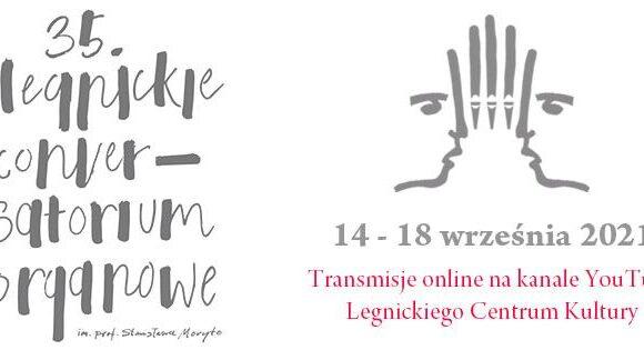 35. Legnickie Conversatorium Organowe już w tym tygodniu!