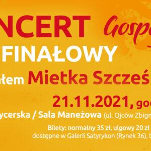 Koncert finałowy Warsztatów Gospel z udziałem Mietka Szcześniaka
